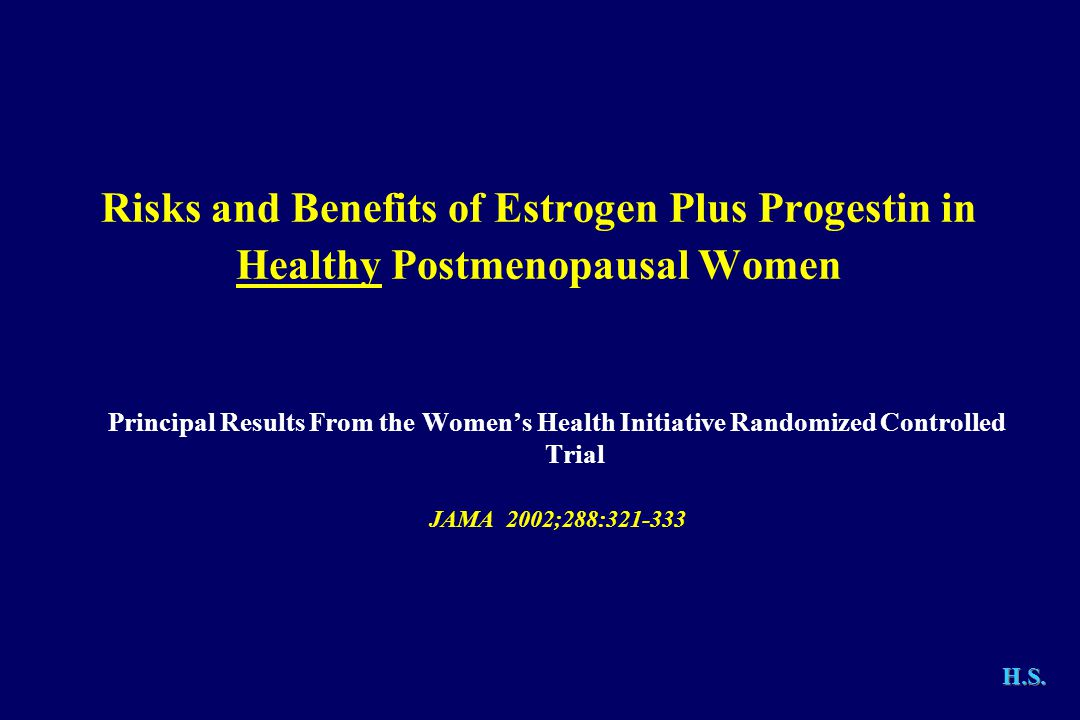 Risks and Benefits of Estrogen Plus Progestin in Healthy Postmenopausal Women