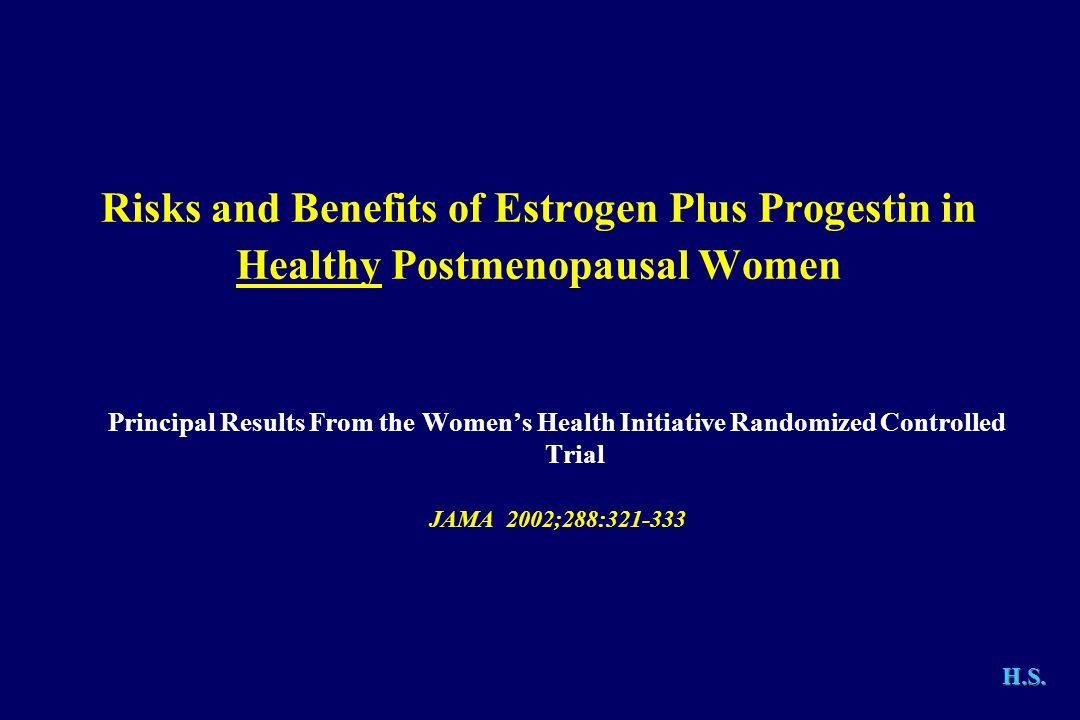 Risks and Benefits of Estrogen Plus Progestin in Healthy Postmenopausal Women