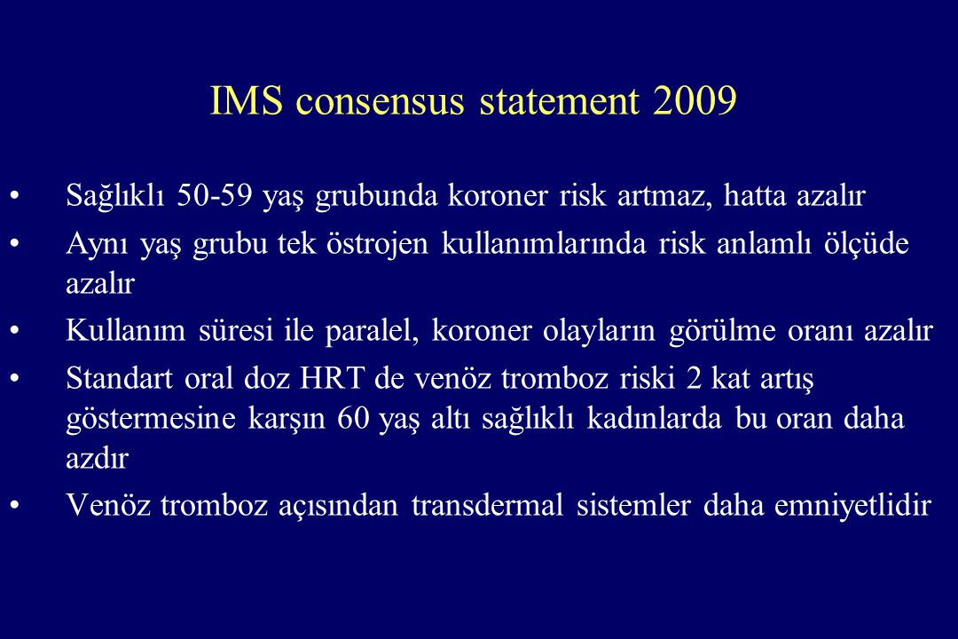 IMS consensus statement 2009
