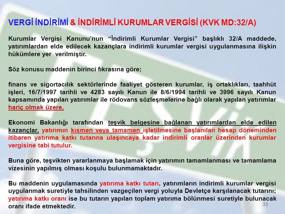 VERGİ İNDİRİMİ & İNDİRİMLİ KURUMLAR VERGİSİ (KVK MD:32/A)