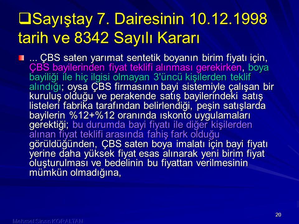 Sayıştay 7. Dairesinin 10.12.1998 tarih ve 8342 Sayılı Kararı