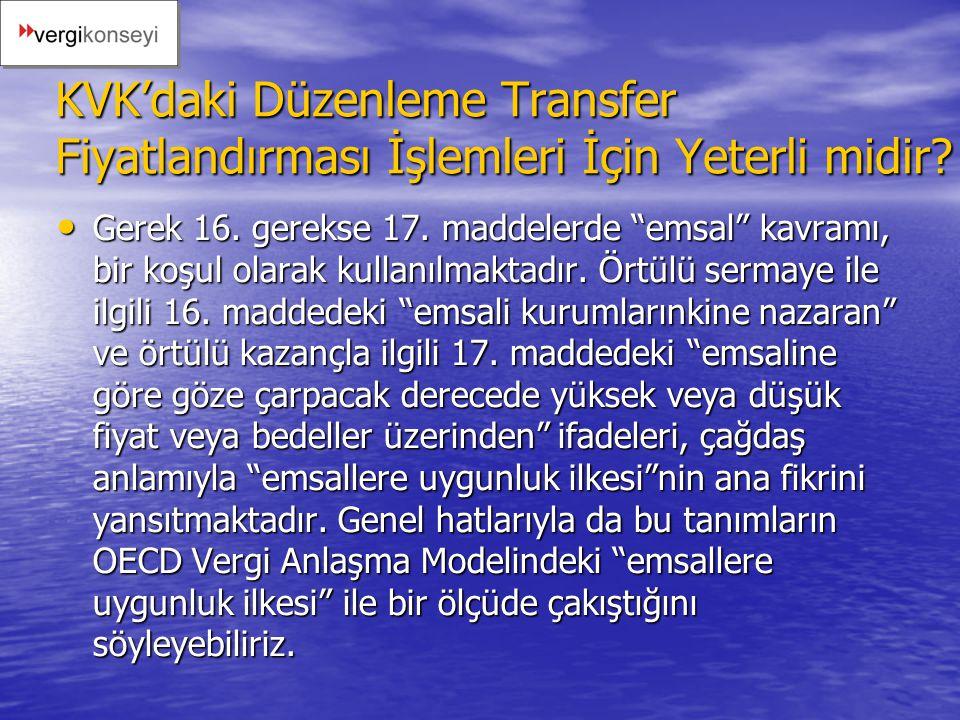 KVK'daki Düzenleme Transfer Fiyatlandırması İşlemleri İçin Yeterli midir