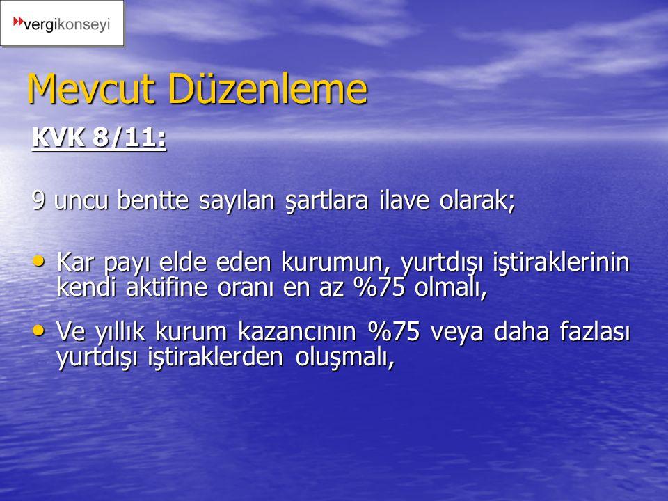 Mevcut Düzenleme KVK 8/11: