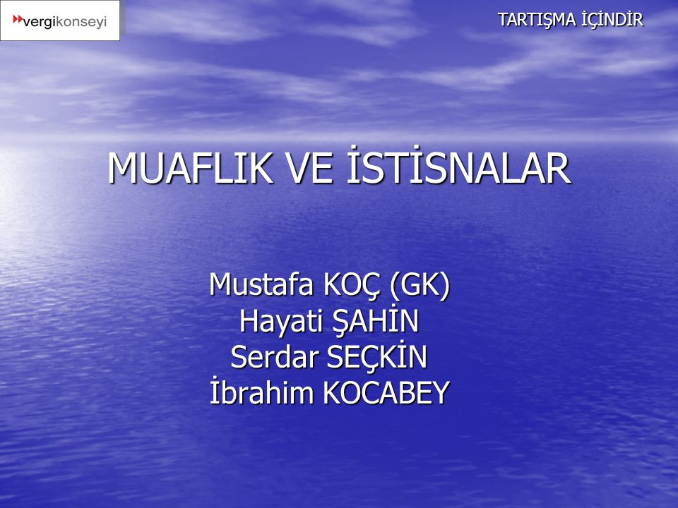Mustafa KOÇ (GK) Hayati ŞAHİN Serdar SEÇKİN İbrahim KOCABEY