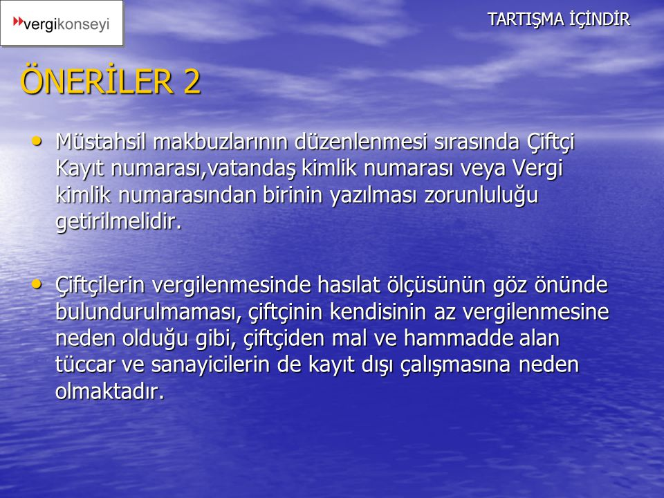 TARTIŞMA İÇİNDİR ÖNERİLER 2.