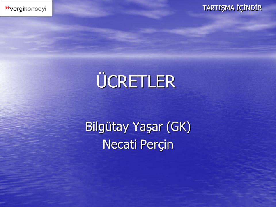 Bilgütay Yaşar (GK) Necati Perçin