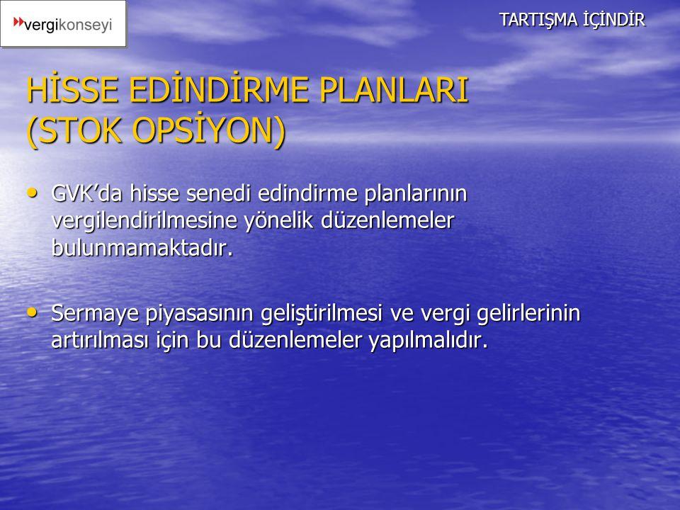 HİSSE EDİNDİRME PLANLARI (STOK OPSİYON)