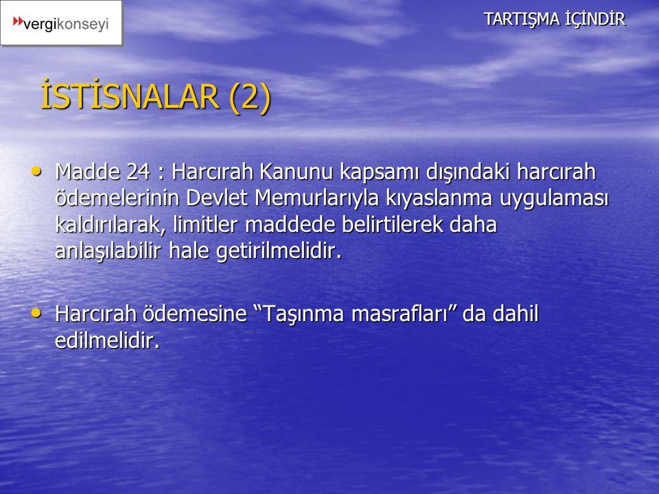 TARTIŞMA İÇİNDİR İSTİSNALAR (2)