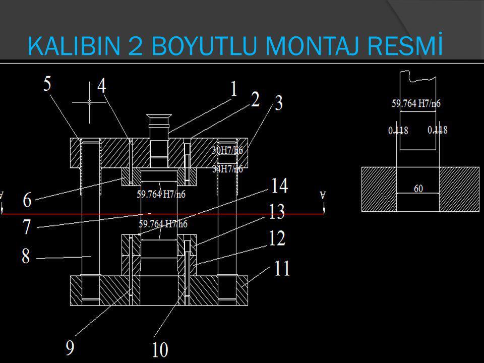 KALIBIN 2 BOYUTLU MONTAJ RESMİ