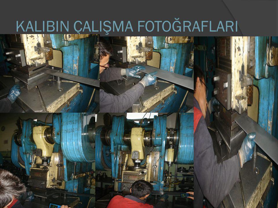KALIBIN ÇALIŞMA FOTOĞRAFLARI
