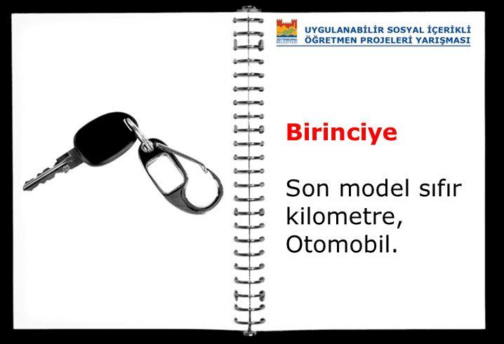 Birinciye Son model sıfır kilometre, Otomobil.