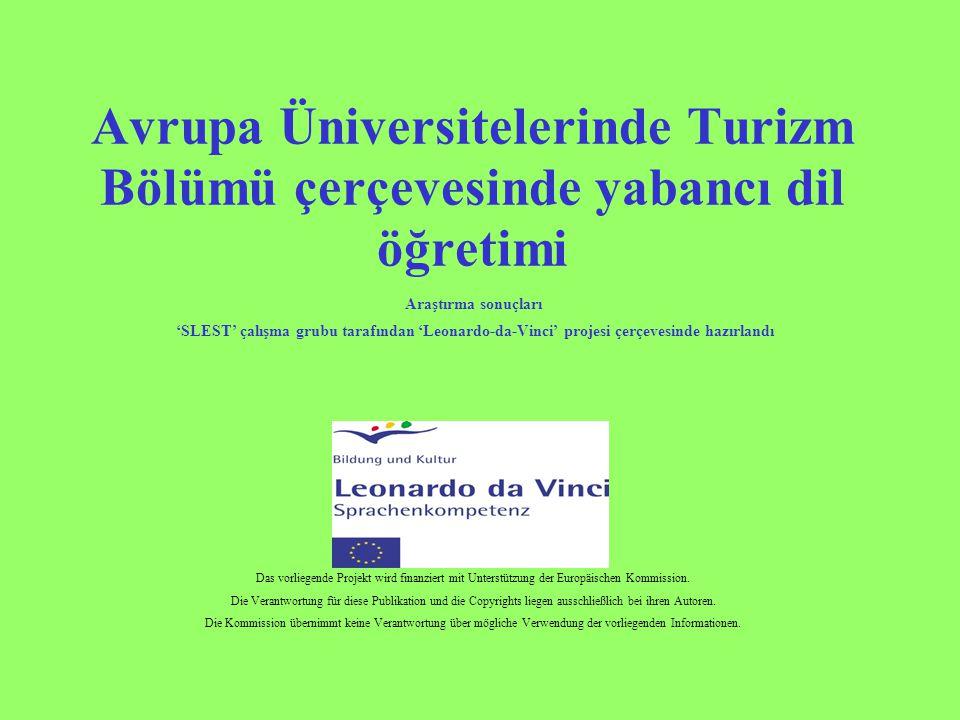 Avrupa Üniversitelerinde Turizm Bölümü çerçevesinde yabancı dil öğretimi