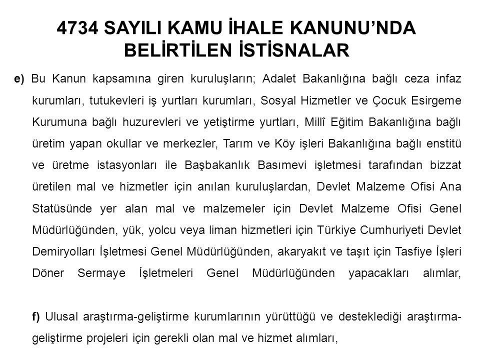 4734 SAYILI KAMU İHALE KANUNU'NDA BELİRTİLEN İSTİSNALAR