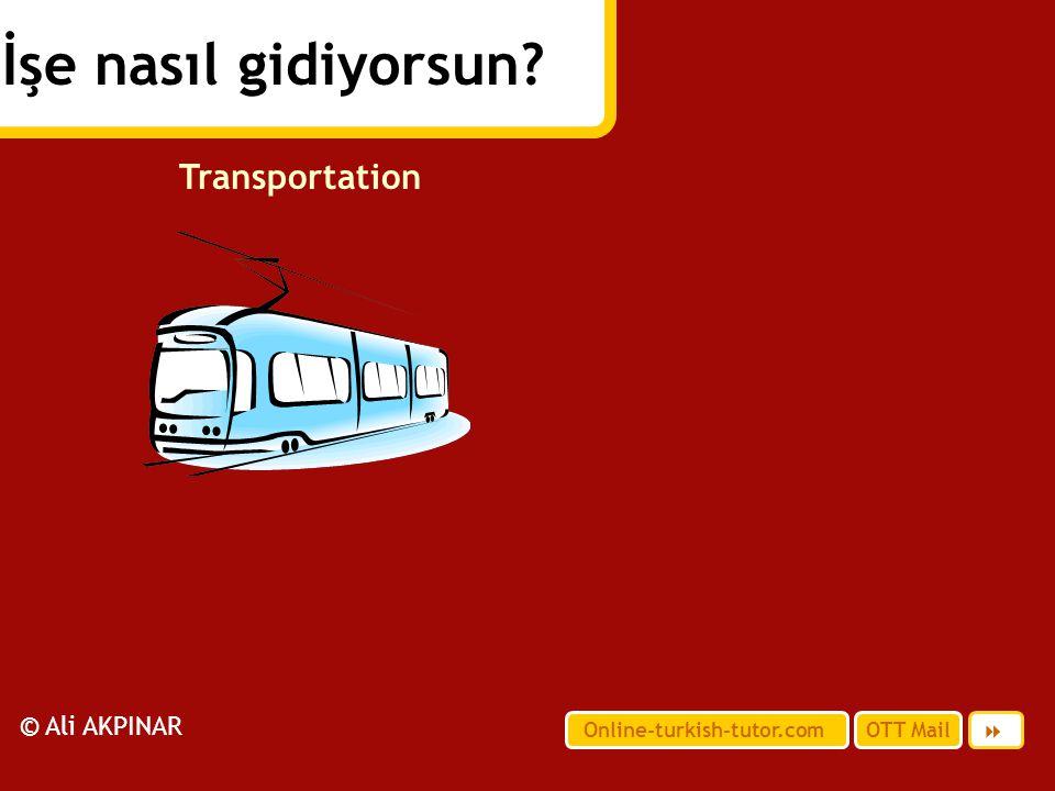 İşe nasıl gidiyorsun Transportation © Ali AKPINAR 