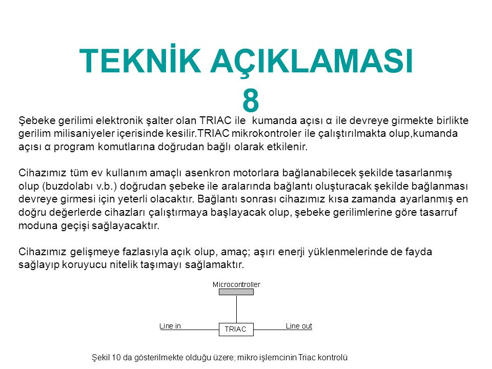 TEKNİK AÇIKLAMASI 8