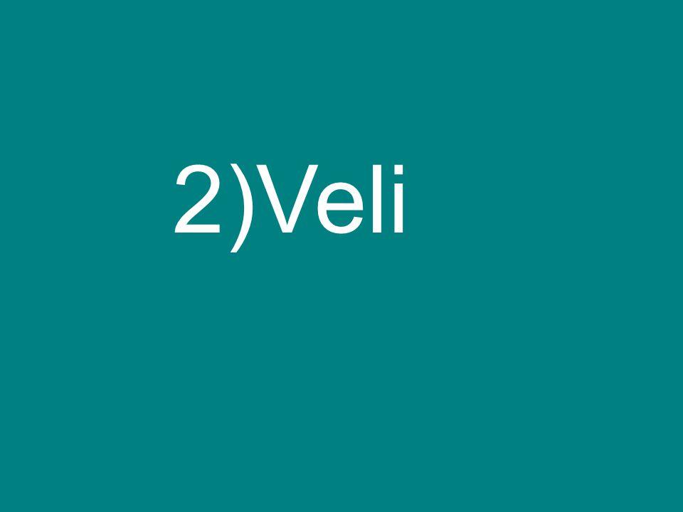 2)Veli