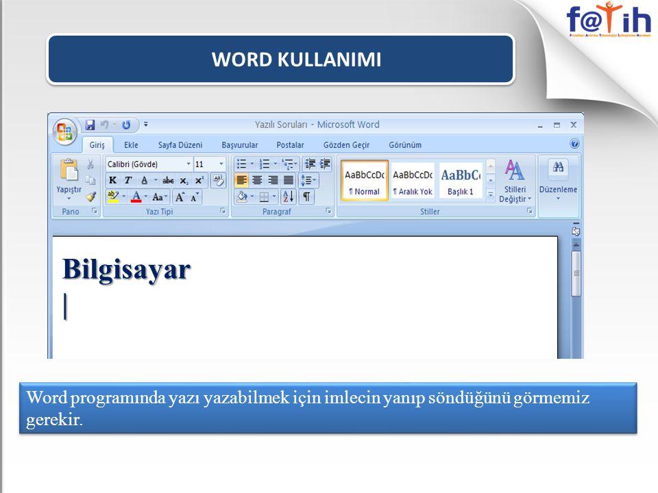 Bilgisayar | WORD KULLANIMI