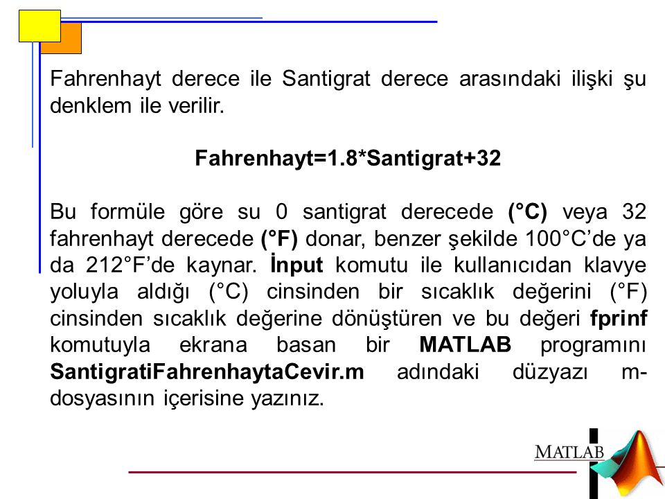 Fahrenhayt=1.8*Santigrat+32