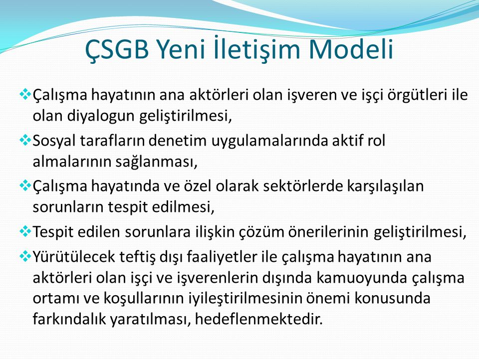 ÇSGB Yeni İletişim Modeli