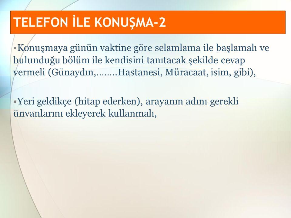 TELEFON İLE KONUŞMA-2