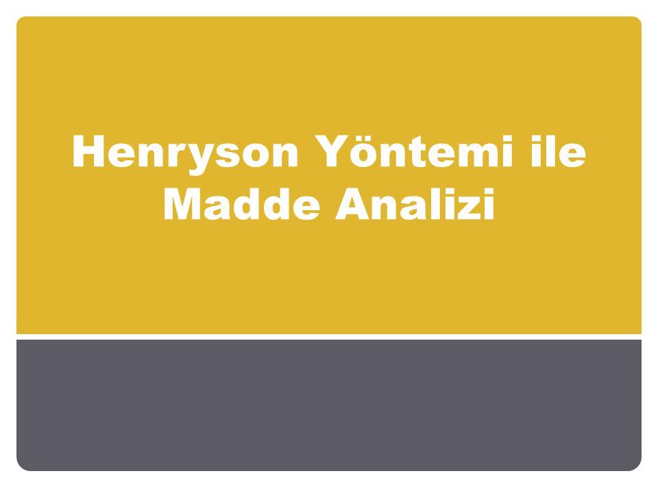 Henryson Yöntemi ile Madde Analizi