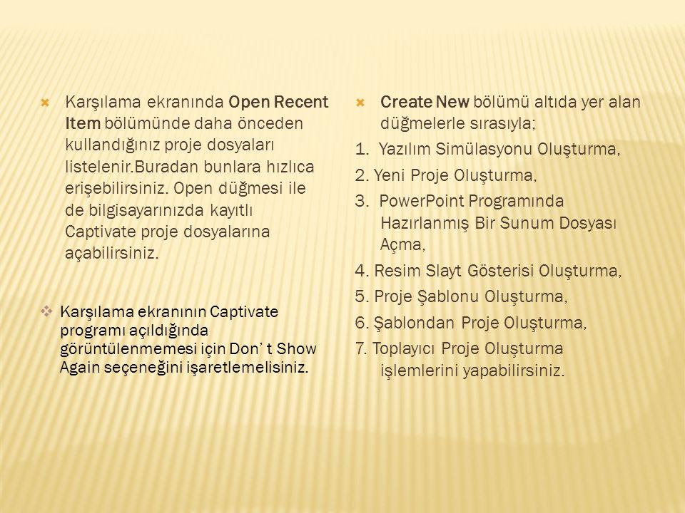 Create New bölümü altıda yer alan düğmelerle sırasıyla;