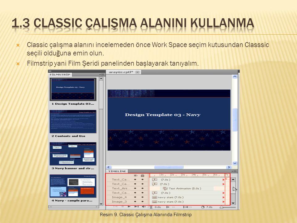 1.3 Classic ÇalIşma AlanInI Kullanma
