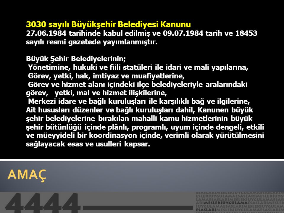 3030 sayılı Büyükşehir Belediyesi Kanunu 27. 06