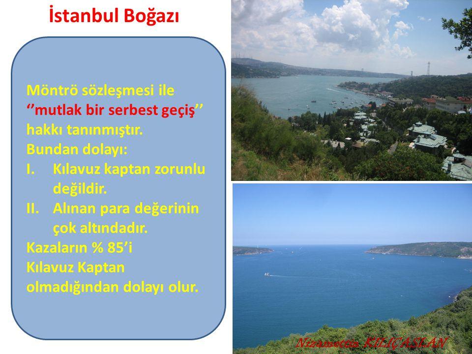 İstanbul Boğazı Möntrö sözleşmesi ile ''mutlak bir serbest geçiş'' hakkı tanınmıştır. Bundan dolayı: