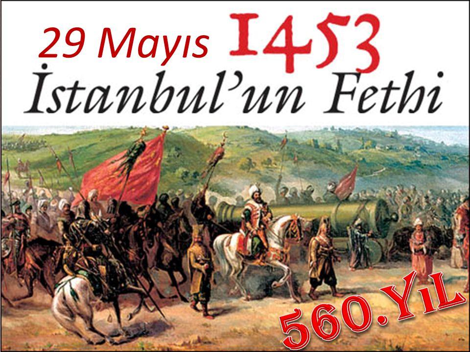 29 Mayıs 560.Yıl
