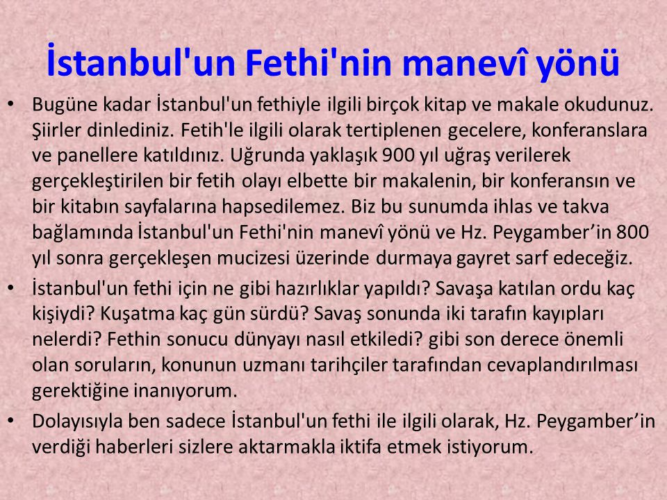 İstanbul un Fethi nin manevî yönü