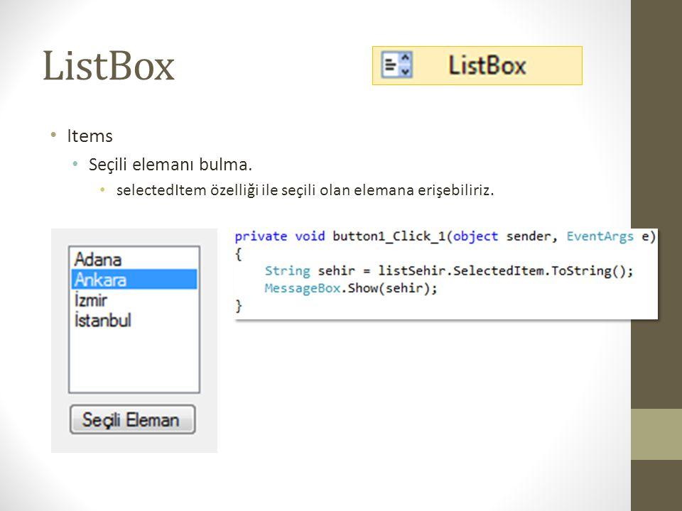 ListBox Items Seçili elemanı bulma.