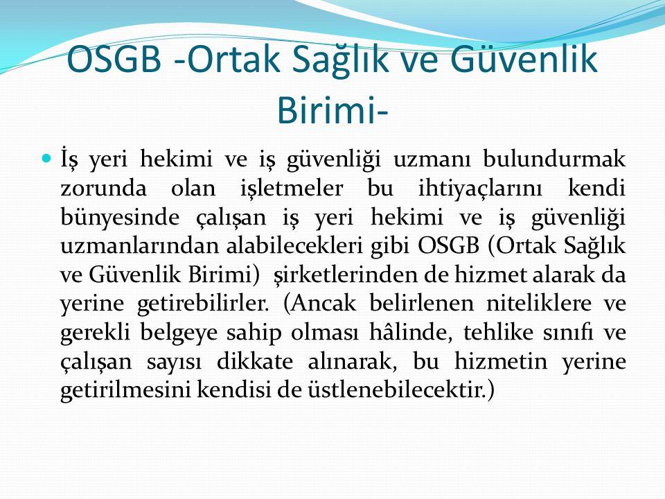 OSGB -Ortak Sağlık ve Güvenlik Birimi-