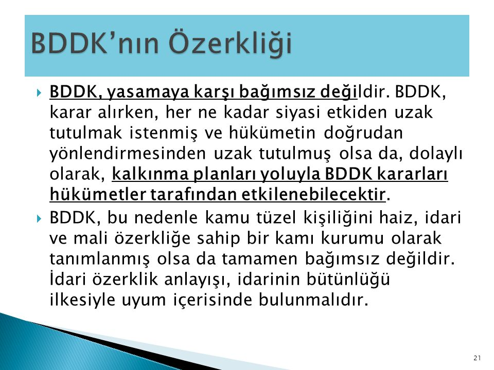 BDDK'nın Özerkliği