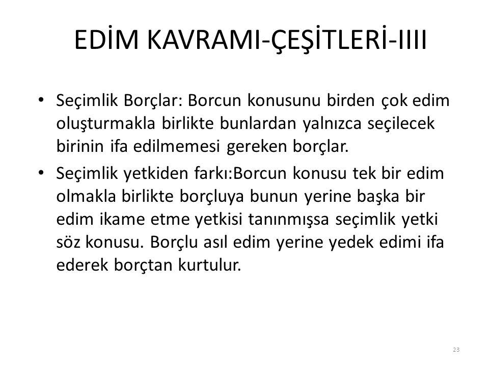 EDİM KAVRAMI-ÇEŞİTLERİ-IIII