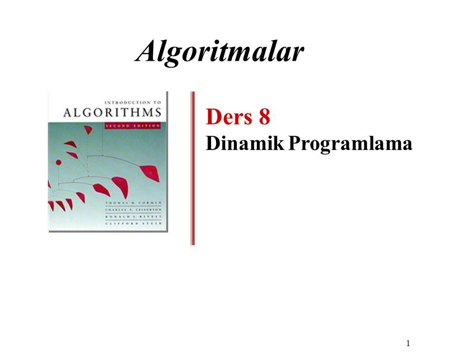 Algoritmalar Ders 8 Dinamik Programlama