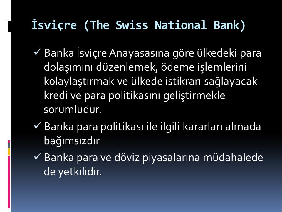 İsviçre (The Swiss National Bank)