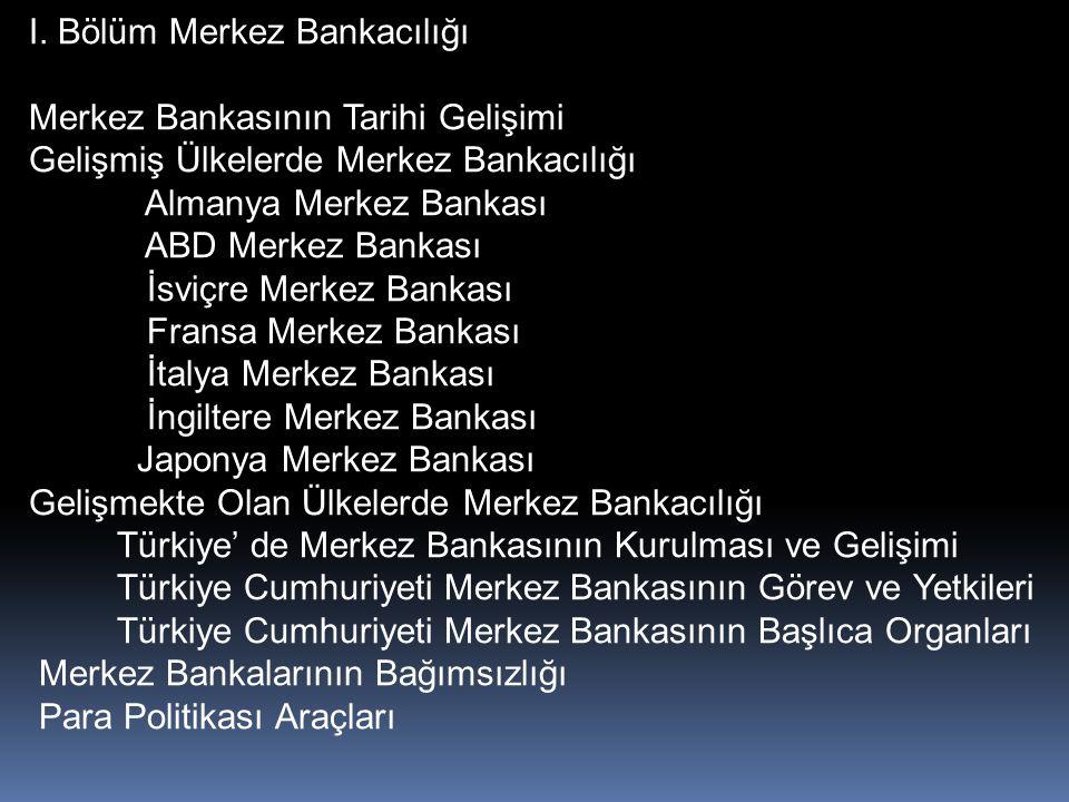 I. Bölüm Merkez Bankacılığı