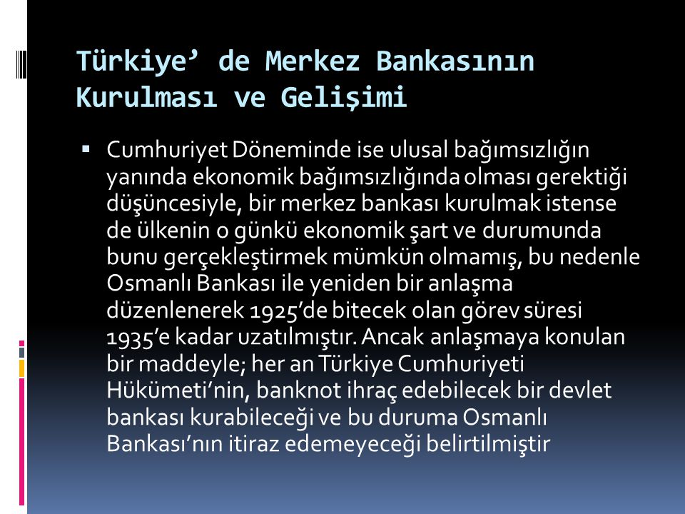 Türkiye' de Merkez Bankasının Kurulması ve Gelişimi