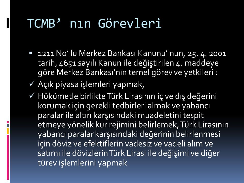 TCMB' nın Görevleri