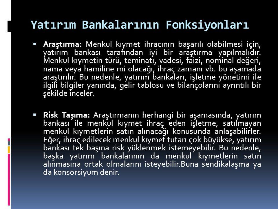 Yatırım Bankalarının Fonksiyonları