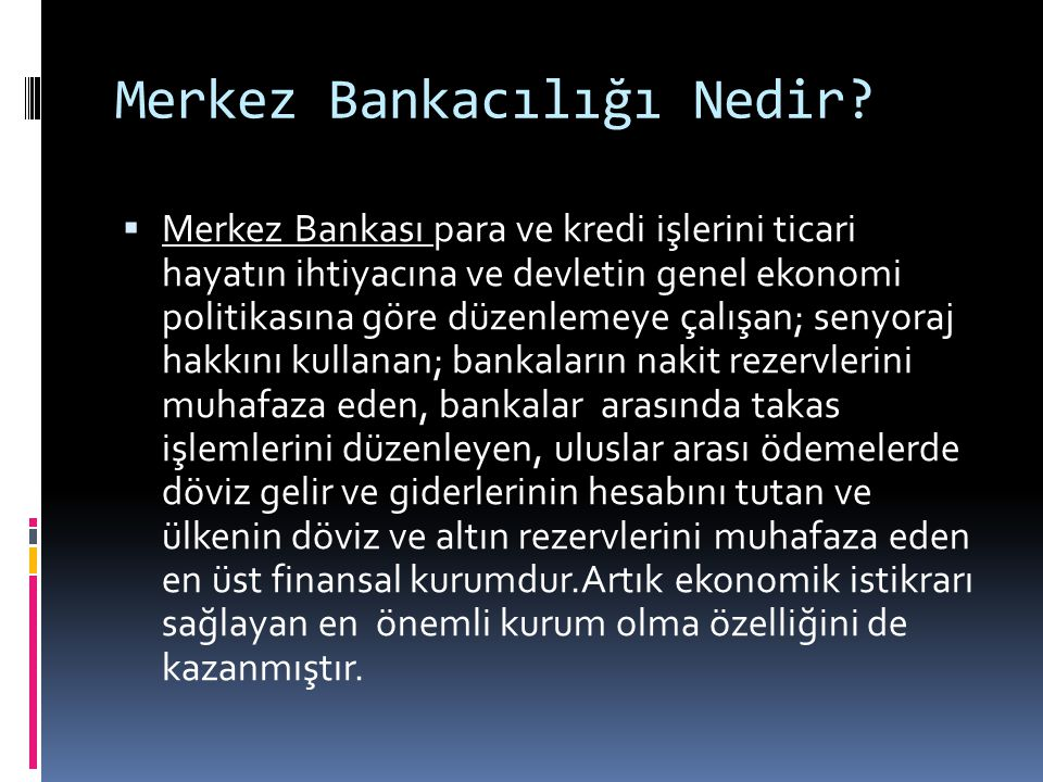 Merkez Bankacılığı Nedir