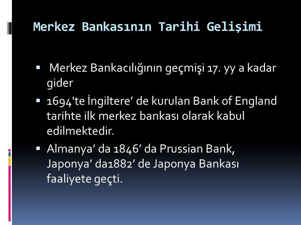 Merkez Bankasının Tarihi Gelişimi
