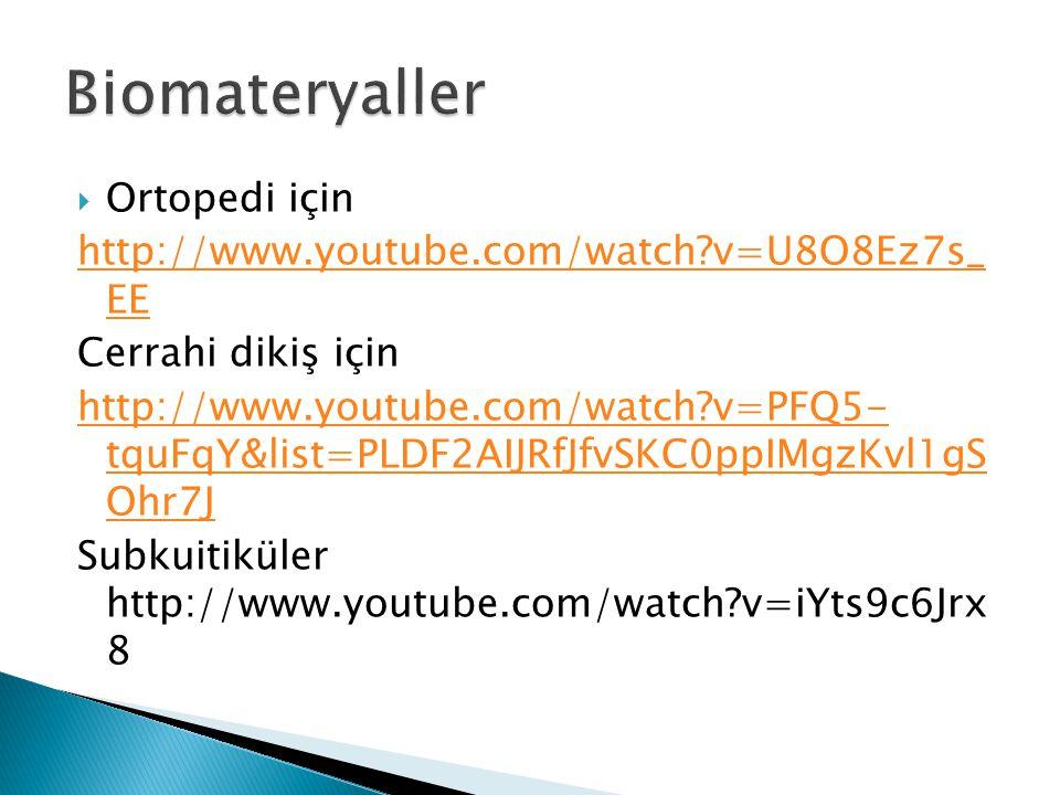 Biomateryaller Ortopedi için