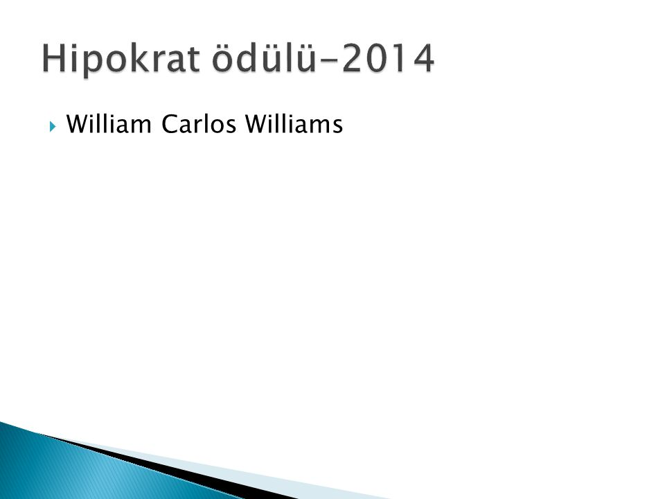 Hipokrat ödülü-2014 William Carlos Williams