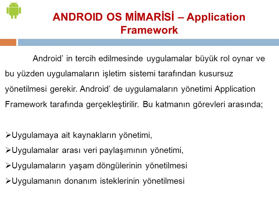 ANDROID OS MİMARİSİ – Application Framework