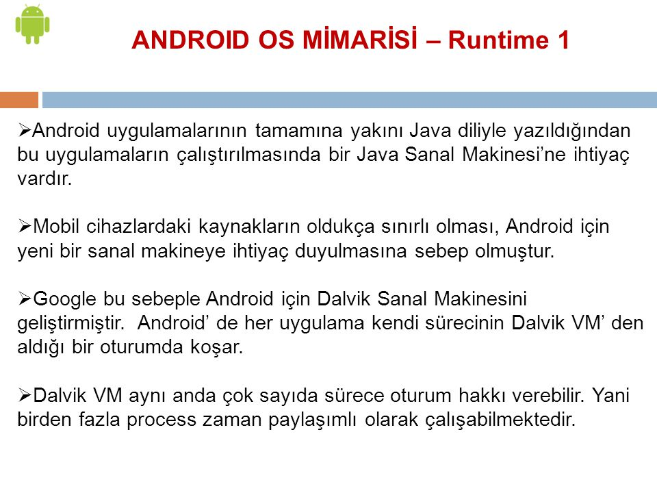 ANDROID OS MİMARİSİ – Runtime 1