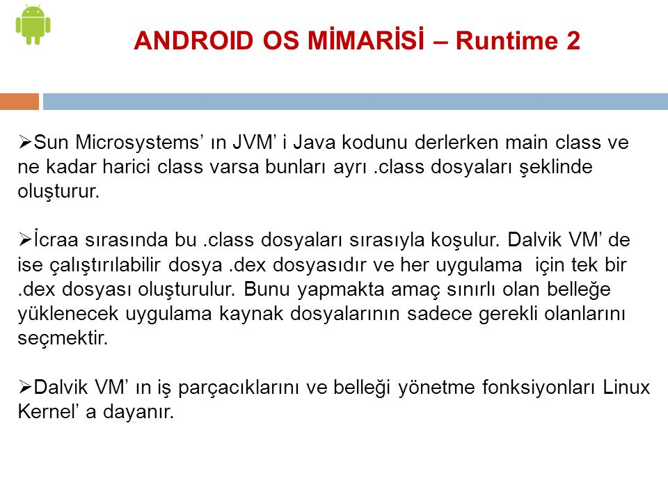 ANDROID OS MİMARİSİ – Runtime 2