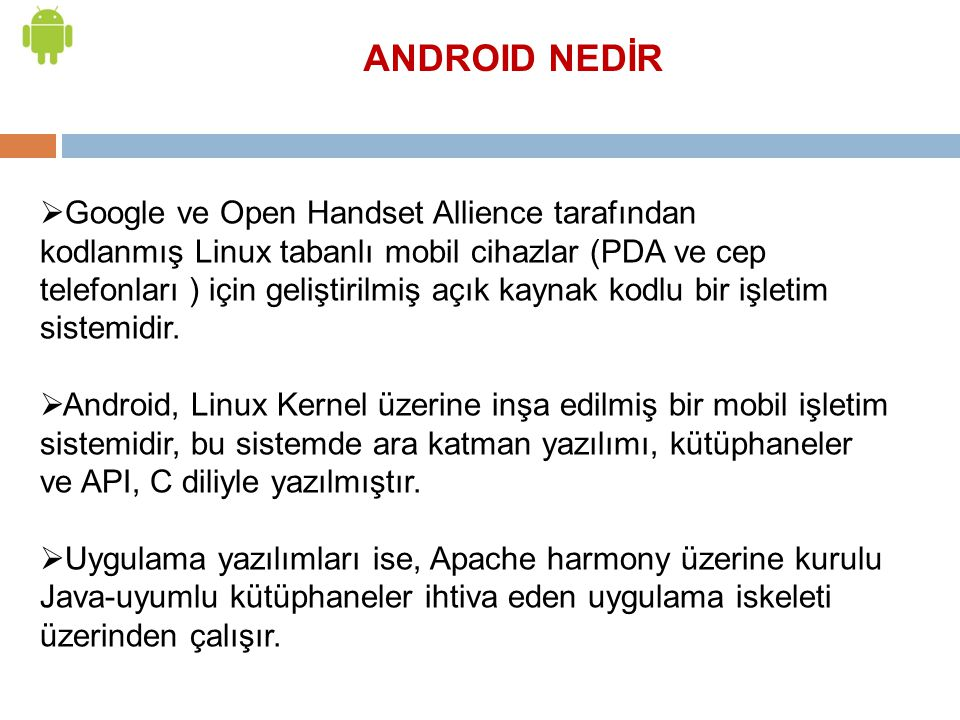 ANDROID NEDİR
