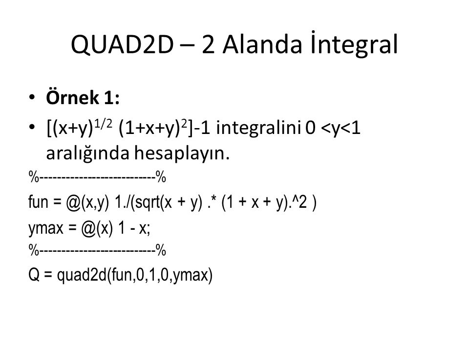 QUAD2D – 2 Alanda İntegral